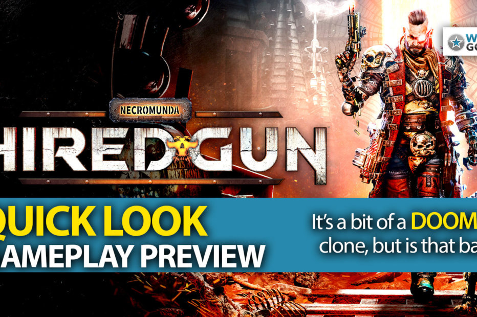 Necromunda: Hired Gun Quick Look Video Preview